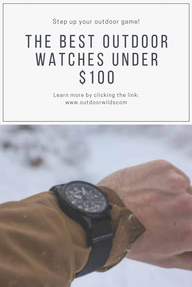 Best Outdoor Watches Under 100 Rugged Watches Outdoor Watches