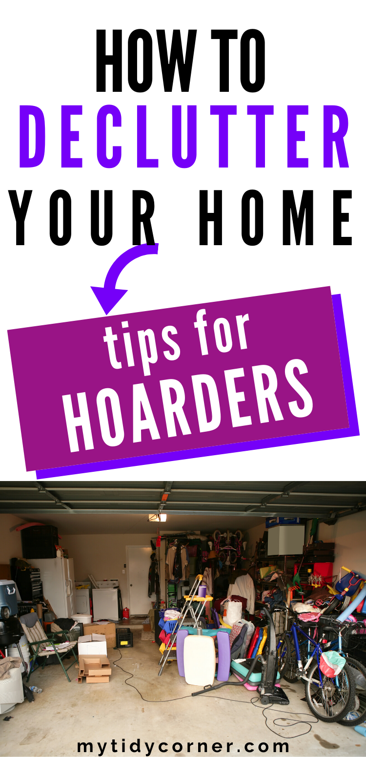 7 Decluttering Tips for Hoarders and Pack Rats!