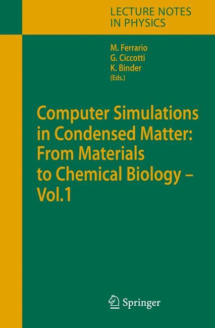 Computer Simulations in Condensed Matter Systems: From Materials to Chemical Biology