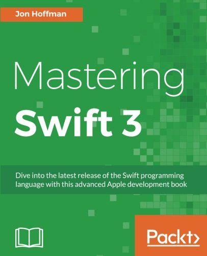 Download mastering swift 3 1st edition pdf for free by jon download mastering swift 3 1st edition pdf for free by jon hoffman fandeluxe Choice Image