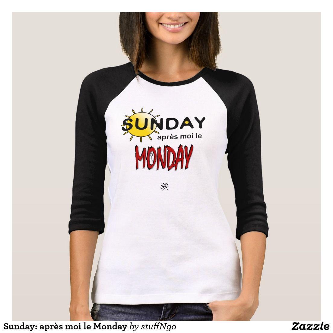 Sunday: après moi le Monday T-Shirt #tshirt #tshirtsdesign #tshirtdesign #apparel #humor #joke #jokes #motto #slogan #slogantshirt  #weekend #weekendvibes #weekendstyle #weekendfun #sunday #sundayvibes #sundayfunday #sundaymood #monday #moodoftheday #moody #feelingblue #ihatemondays #downwithmonday