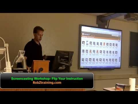 Screencasting Workshop- Flip Your Classroom Instruction - YouTube