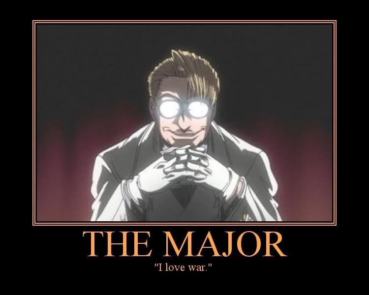 The Major From Hellsing Ultimate That Is Basically His Character In A Nutshell