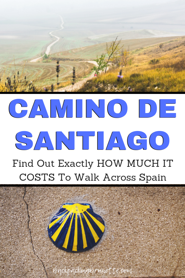 Cost Of The Camino De Santiago 2020 How Much Should You Budget