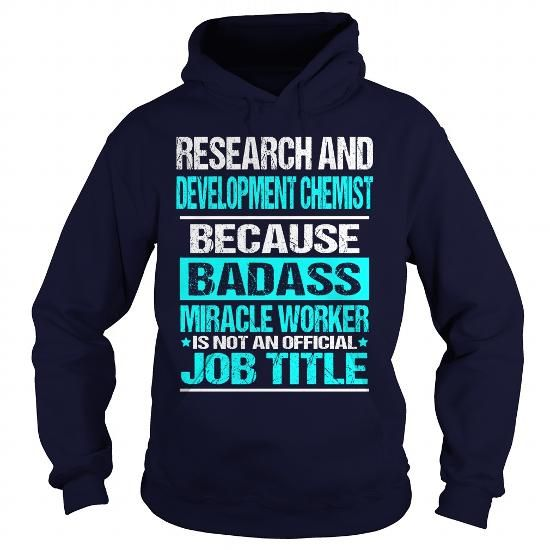 Cool  Research And Development Chemist T shirts