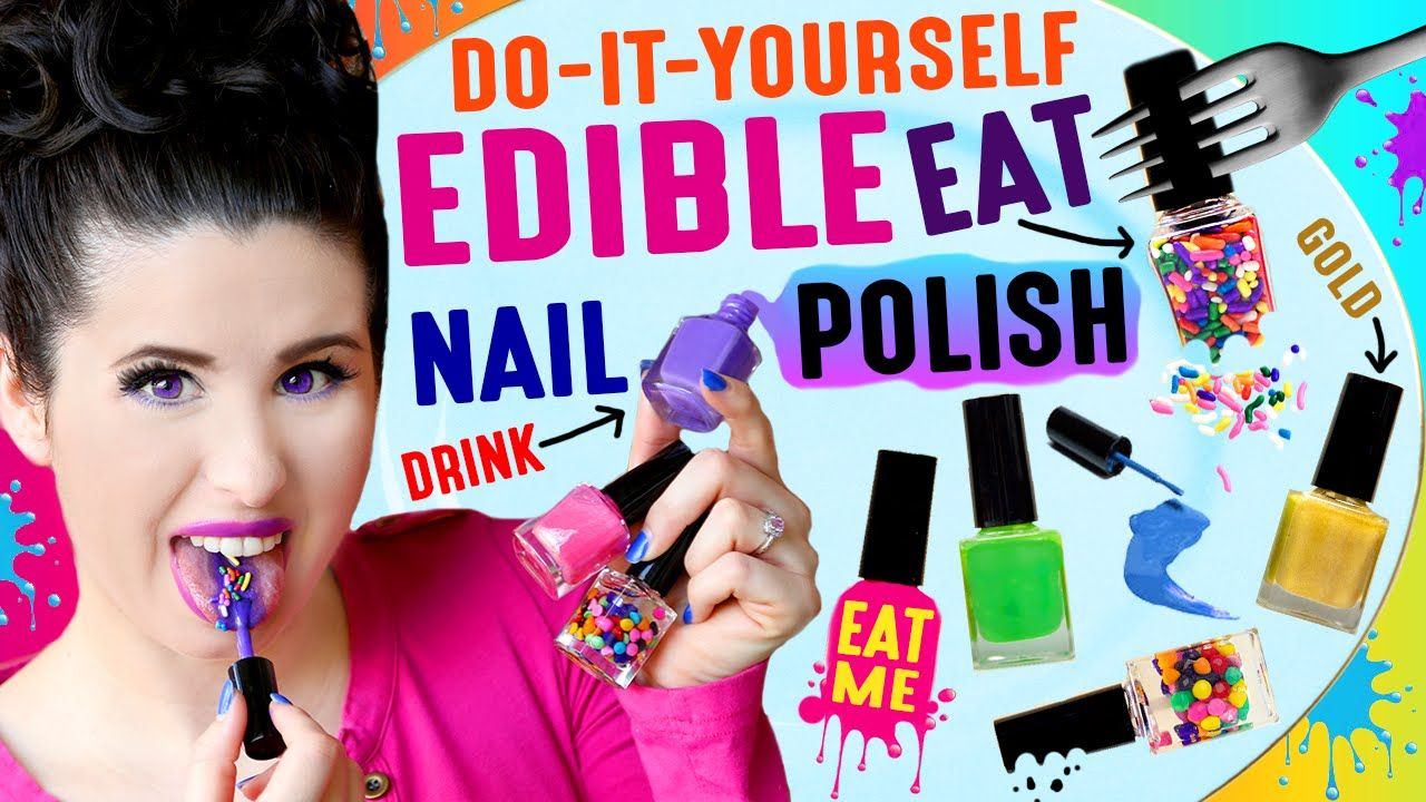 DIY EDIBLE Nail Polish | Eat Nail Polish | Drink NAIL Paint | How To ...