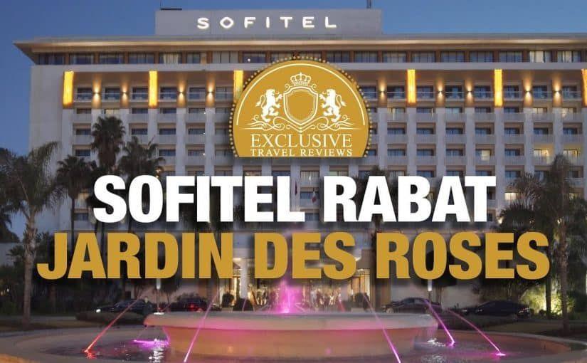 Sofitel Jardin Des Roses Renforce Ses Effectifs Et Recrute En 2020 Maroc Cabinet De Recrutement Emploi