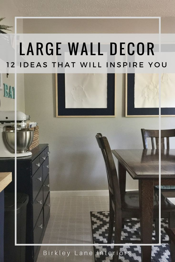 5 Affordable Ideas for Large Wall Decor  Birkley Lane Interiors