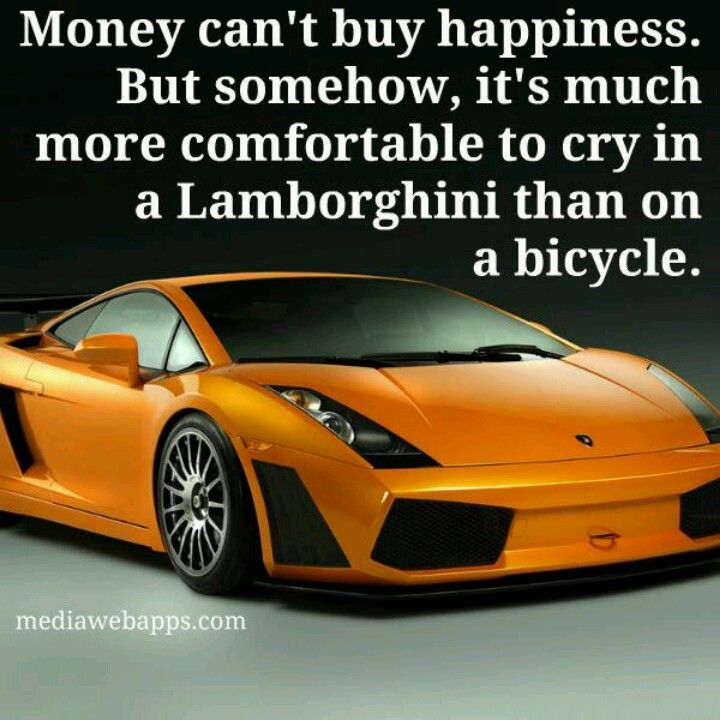 Gallardo Slogan Money cant buy happiness