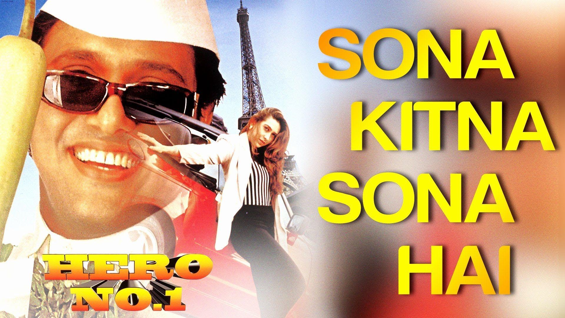 Sona Kitna Sona Hai Hero No 1 Govinda Karisma Kapoor Udit Naray Omg Latest Bollywood Songs Hindi Movie Song Indian Movie Songs