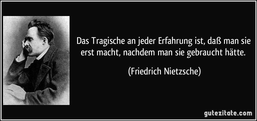 Friedrich Nietzsche Friedrich Nietzsche Zitate Interessante Zitate