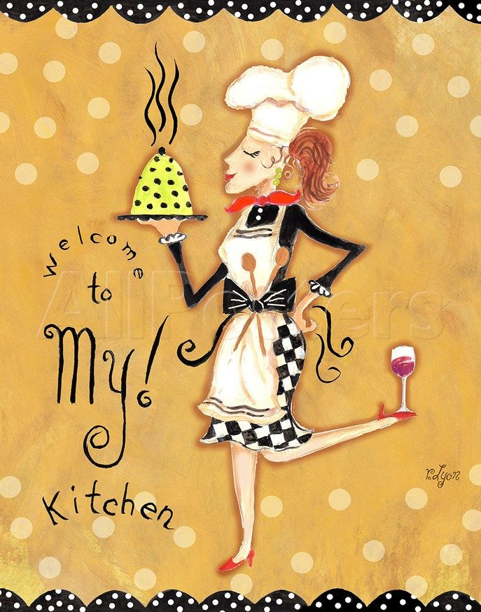 Welcome To My Kitchen Prints Rebecca Lyon Allposters Com Kitchen Posters Kitchen Art Chef Kitchen Decor