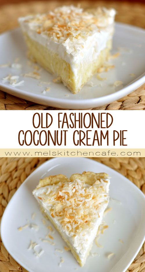 Old-Fashioned Coconut Cream Pie - Mel's Kitchen Cafe