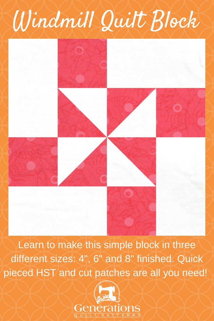 Windmill Quilt Block Tutorial 4 6 And 8 Finished