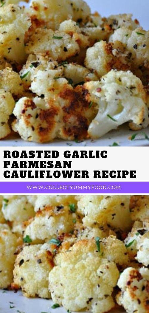 Photo of Roasted Garlic Parmesan Cauliflower Recipe
