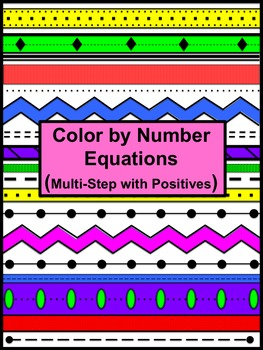 Equations MultiStep with Positives Color by Number Aztec