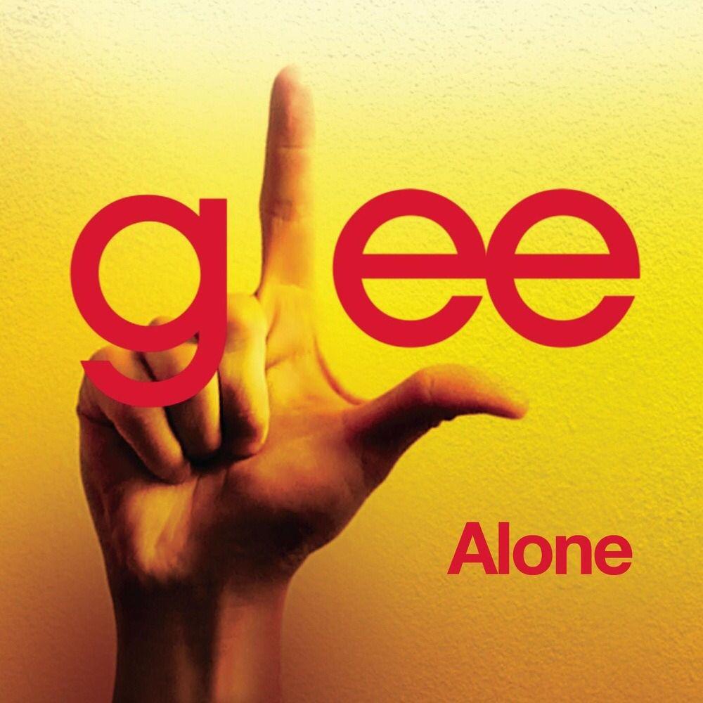 Glee Song Alone