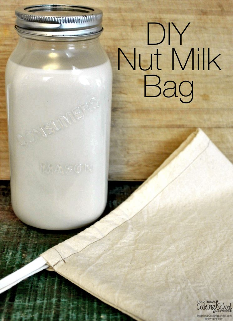 How To Make Your Own Nut Milk Bag With
