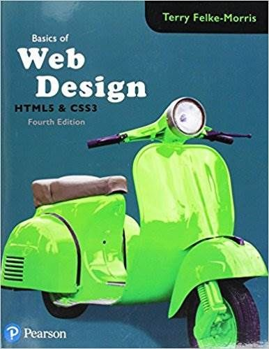 Pdf Basics Of Web Design Html5 Css3 2nd 3rd 4th Edition Free Download Web Design Websites Online Web Design Web Development Design