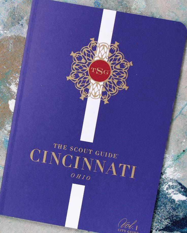 The Scout Guide Cincinnati, Ohio Guide The scout guide