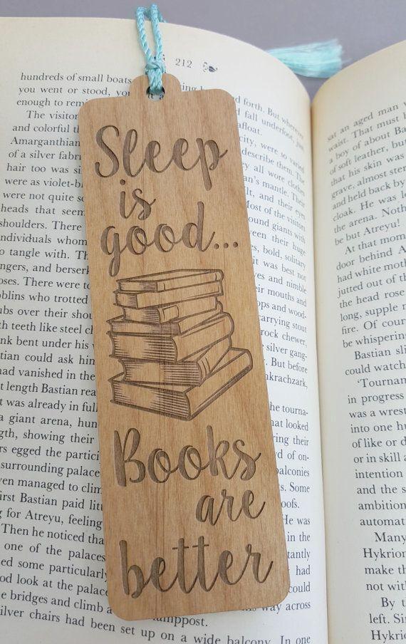 Sleep Is Good Books Are Better Bookmark Laser Engraved Alder