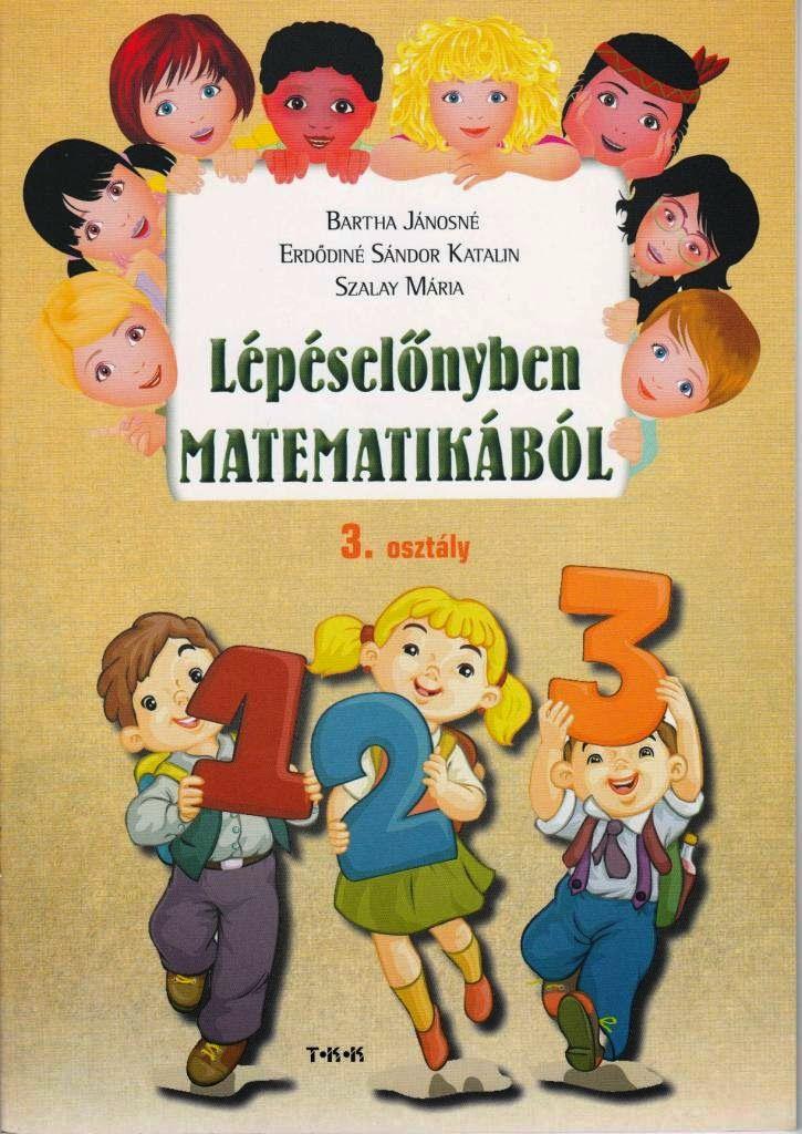 Marci fejlesztő és kreatív oldala: Lépéselőnyben matematikából 3. o