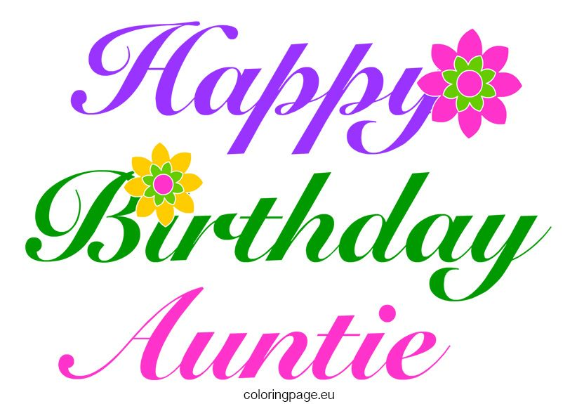 Birthday Coloring Page Happy Birthday Auntie Happy Birthday Aunt Aunt Birthday
