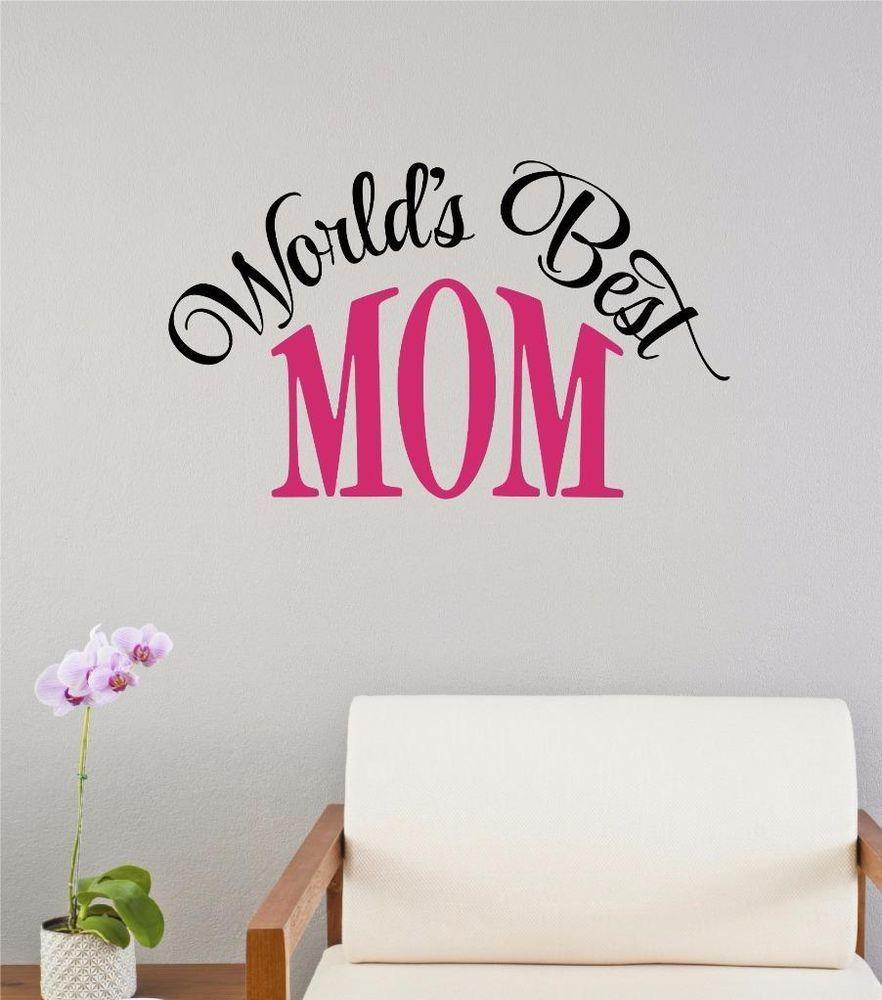 worlds best mom vinyl decal wall decor sticker words lettering worlds best mom vinyl decal wall decor sticker words lettering mothers day gift