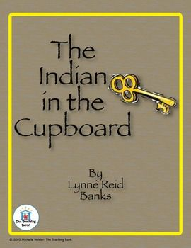 The Indian In The Cupboard Novel Study Book Unit Distance Learning Novel Study Books Novel Studies Teaching Literature