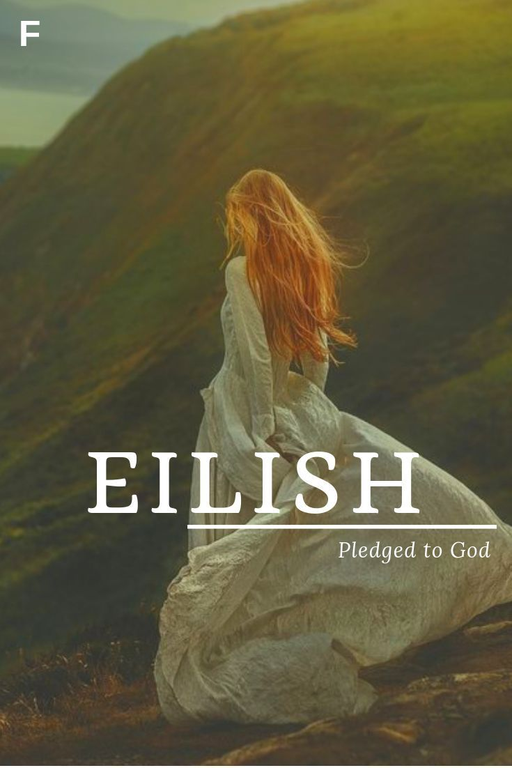 Eilish Was Versprochen An Gott Bedeutet Irische Namen Weibliche Namen Traditionelle Namen Anime Nature Names Female Character Names Literary Names