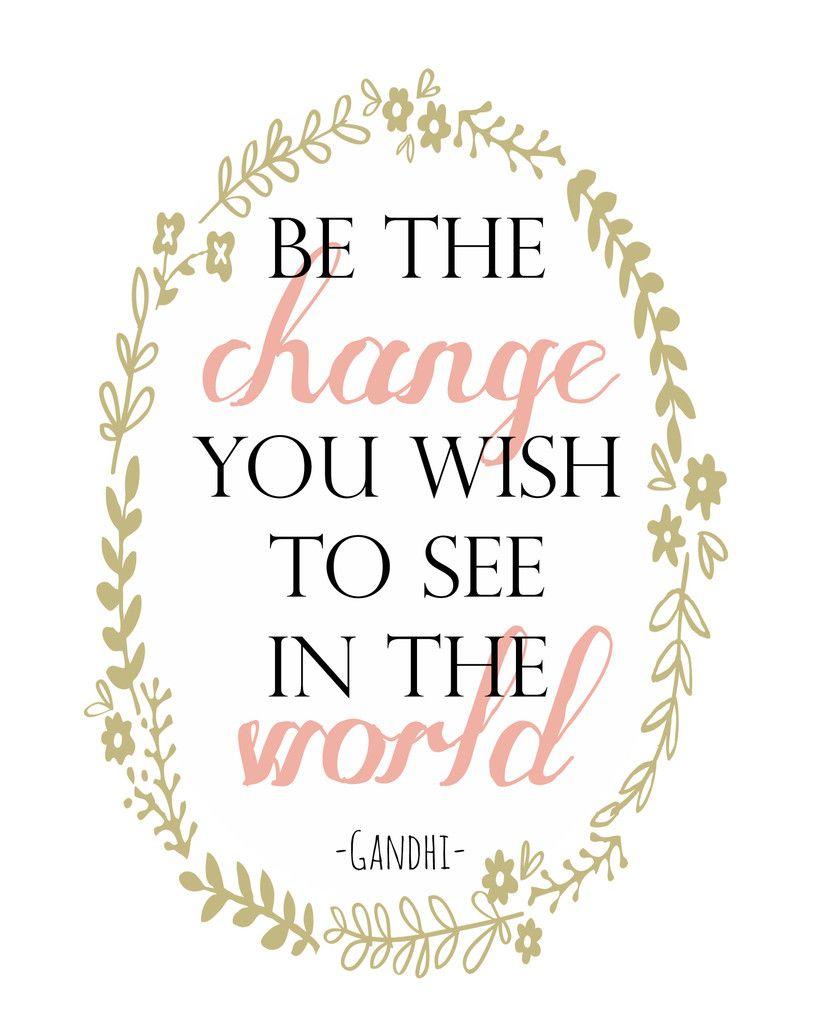 "Print ""Be The Change"" | Vine & Ever | 100% of Vine & Ever proceeds go towards funding adoption"