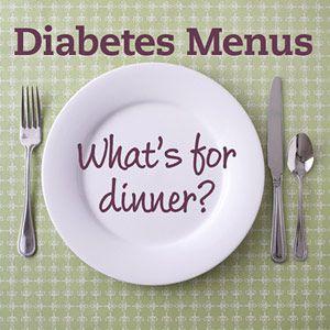 What's for Dinner? Diabetic Dinner Menus.