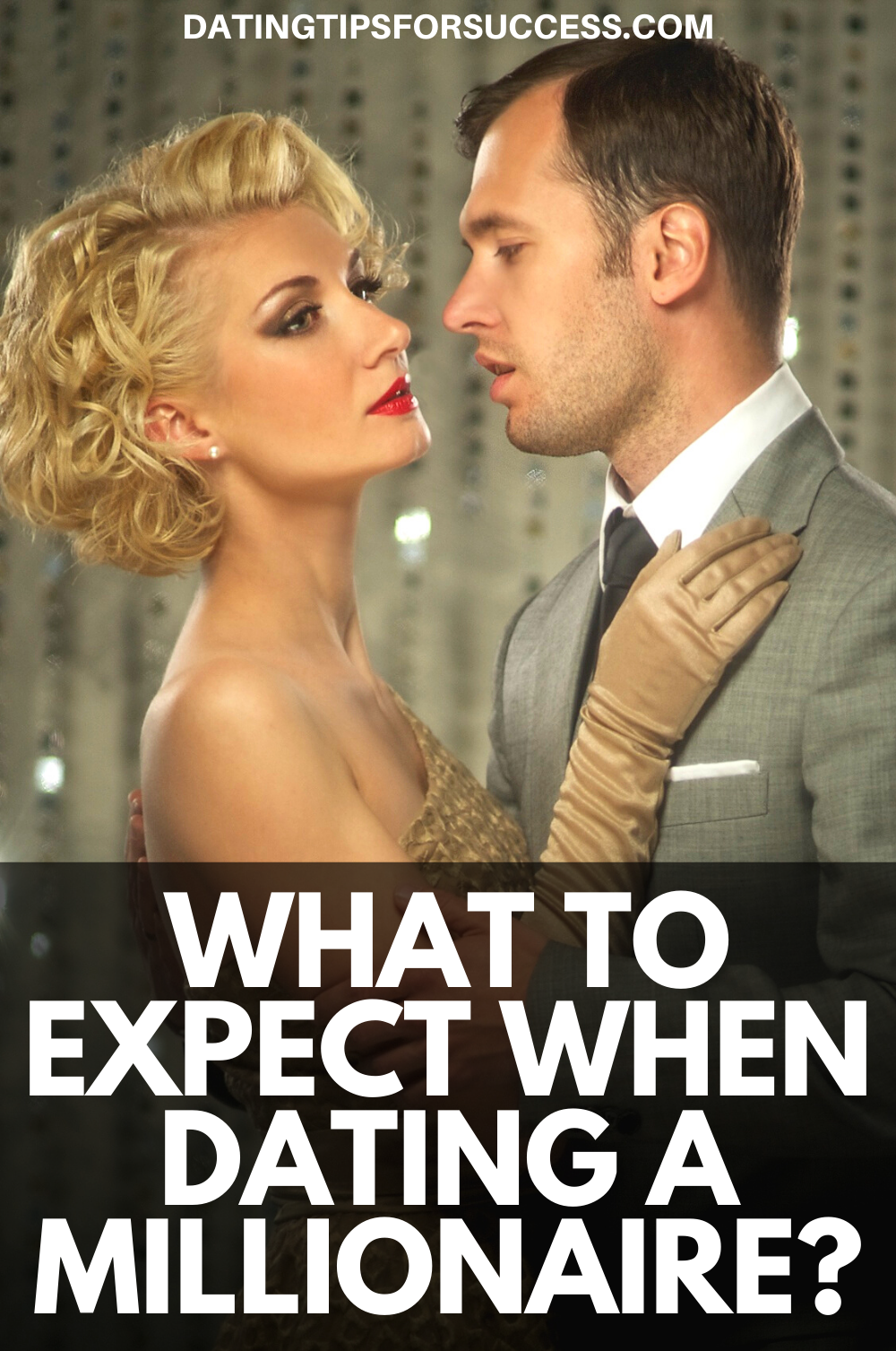 What To Expect When Dating A Millionaire? | Millionaire
