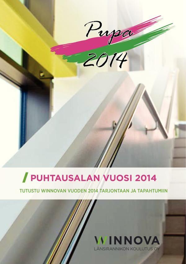 Puhtausalan vuosi 2014 -julkaisu. Suunnittelu ja taitto: Henna Engren Kannen kuva: Henna Engren