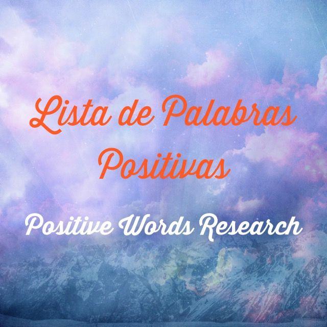 Lista De Palabras Positivas Empiezan Con Cada Letra Del Alfabeto Vocabulario Positivo Poder Palabras Lista De Palabras Pos Spanish Quotes Quotes Lettering