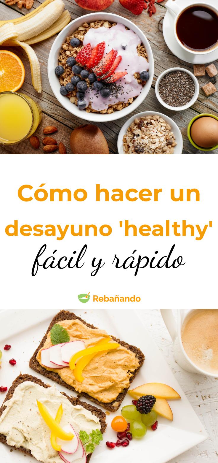 Cómo hacer un desayuno 'healthy' FÁCIL y muy RÁPIDO