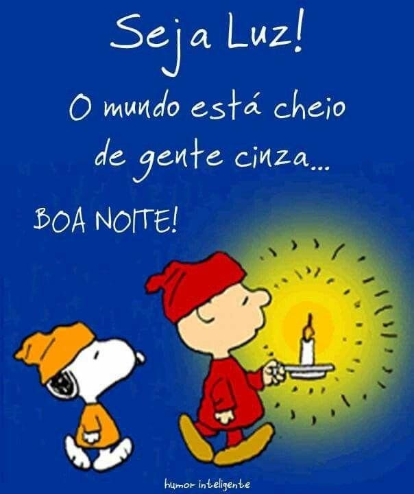 Boa Noite Seja Luz Quotes Good Night Snoopy Good Night Quotes