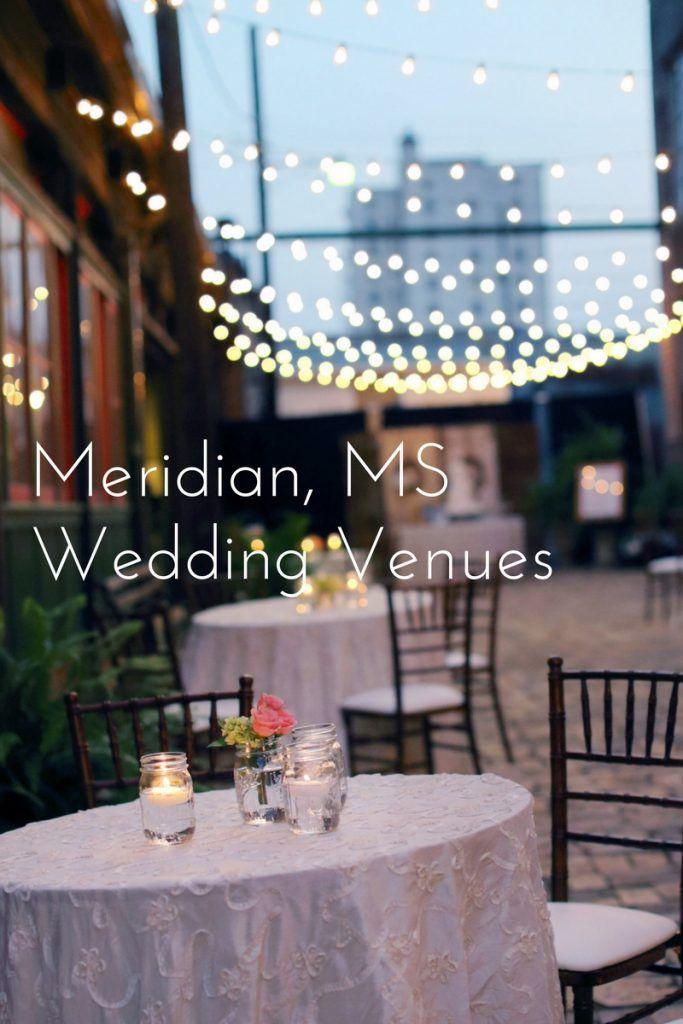 wedding venues on budget in atlanta%0A Meridian Mississippi Wedding Venues
