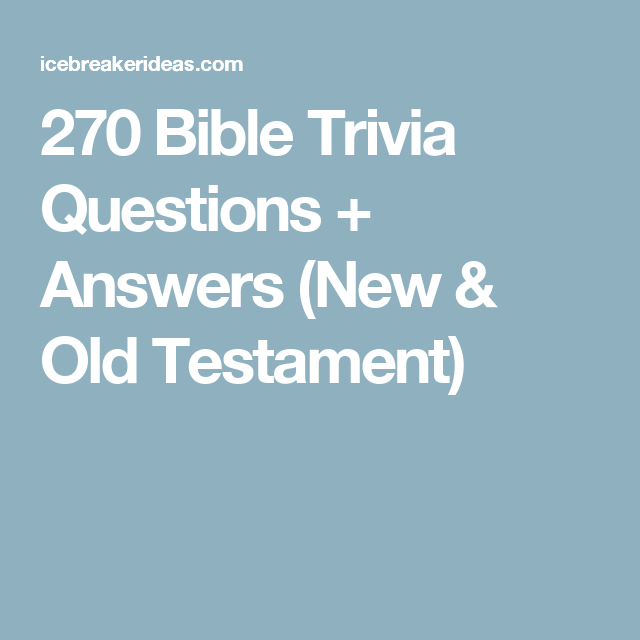 270 bible trivia questions answers new old testament - Halloween Trivia With Answers