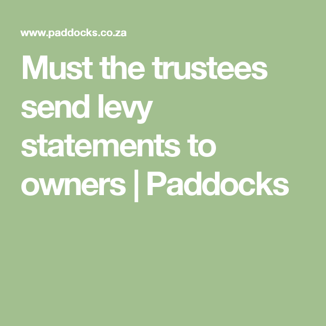 Must the trustees send levy statements to owners in sectional title schemes?  sc 1 st  Pinterest : special levy sectional title - Sectionals, Sofas & Couches