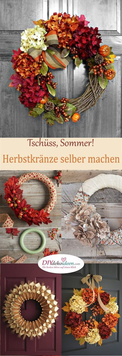Photo of Bye, summer! Make autumn wreaths yourself at the end of summer