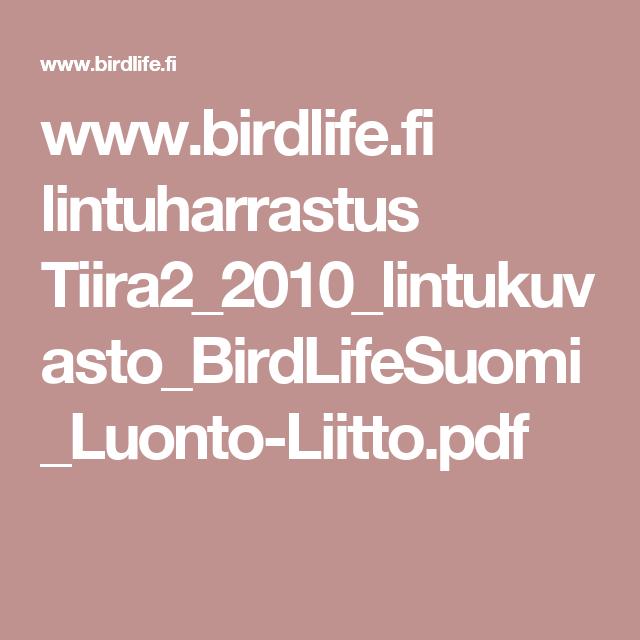www.birdlife.fi lintuharrastus Tiira2_2010_lintukuvasto_BirdLifeSuomi_Luonto-Liitto.pdf