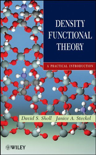 Density Functional Theory A Practical Introduction Demonstrates How Anyone In Math Science And Engineering Can Mast Theories Physics Books Basic Concepts
