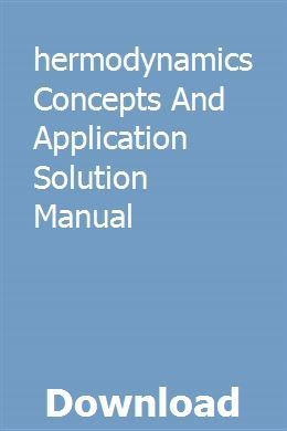 Thermodynamics Concepts And Application Solution Manual