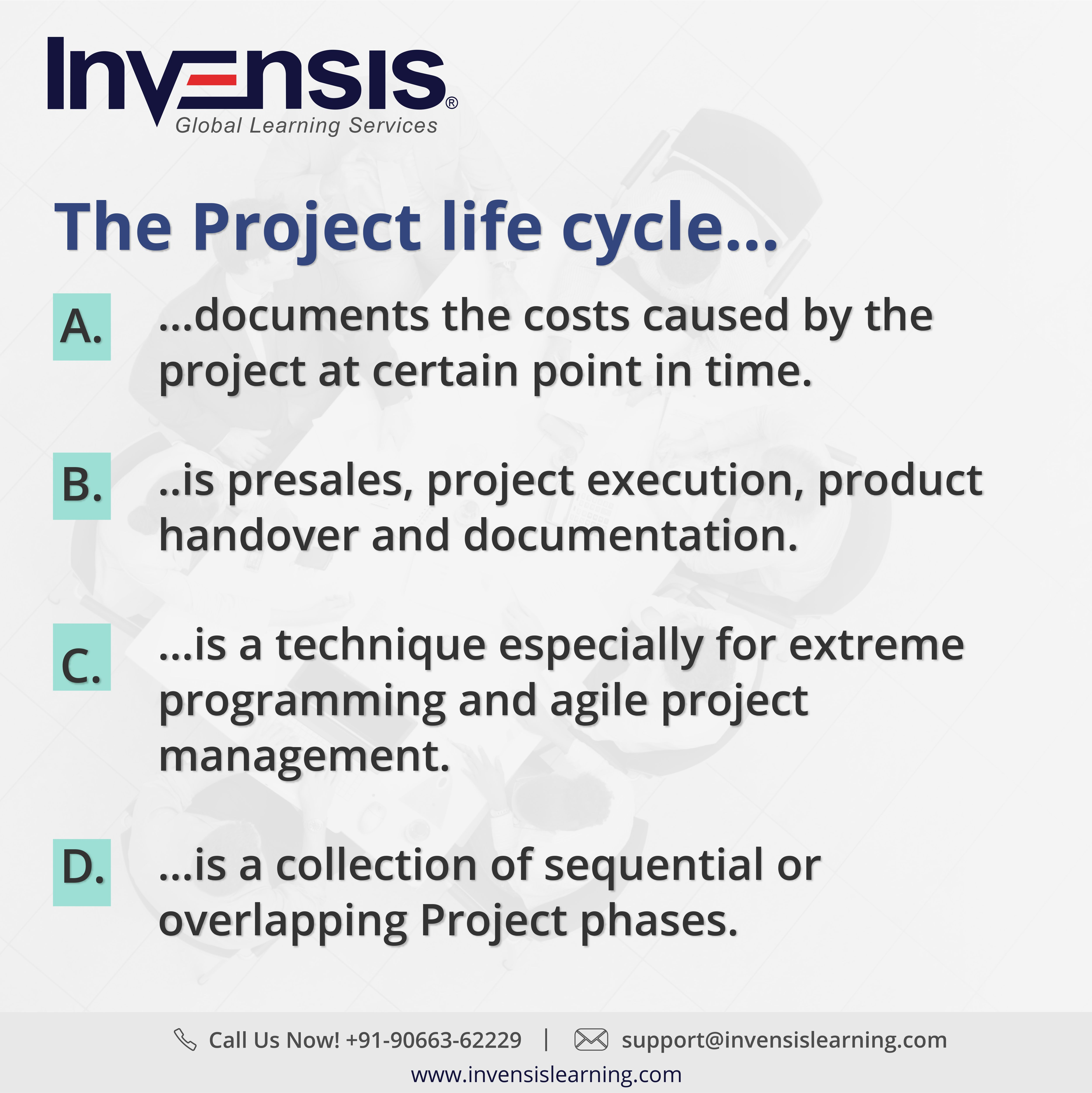 Invensis learning is conducting capm certification training test your capm knowledge by answering this capm exam sample question the project life cycle please visit invensislearning for more information 1betcityfo Choice Image