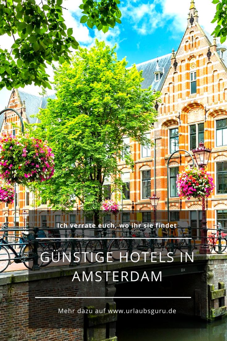 8 Preiswerte Hotels In Amsterdam Urlaub In Den Niederlanden