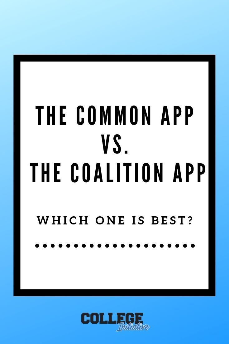 Should your student use the Common App or the Coalition