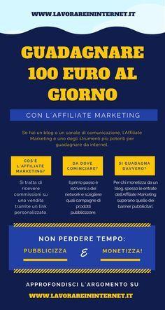 Affiliate Marketing Come Guadagnare 100 Euro Al Giorno