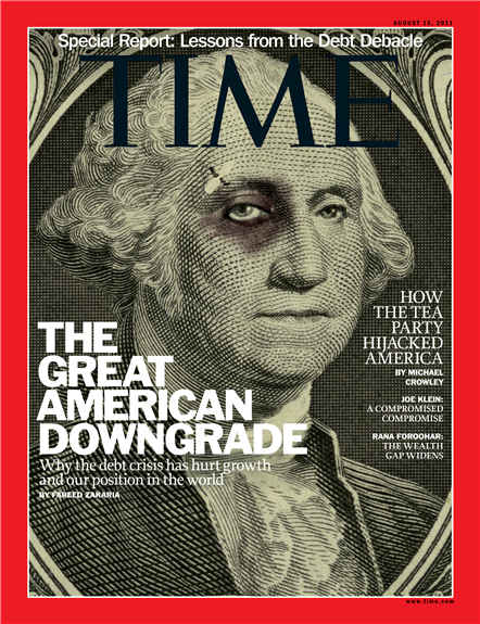 The Great American Downgrade Aug 15 2011 Time Magazine Cover Life Magazine Covers Magazine Cover Time Magazine