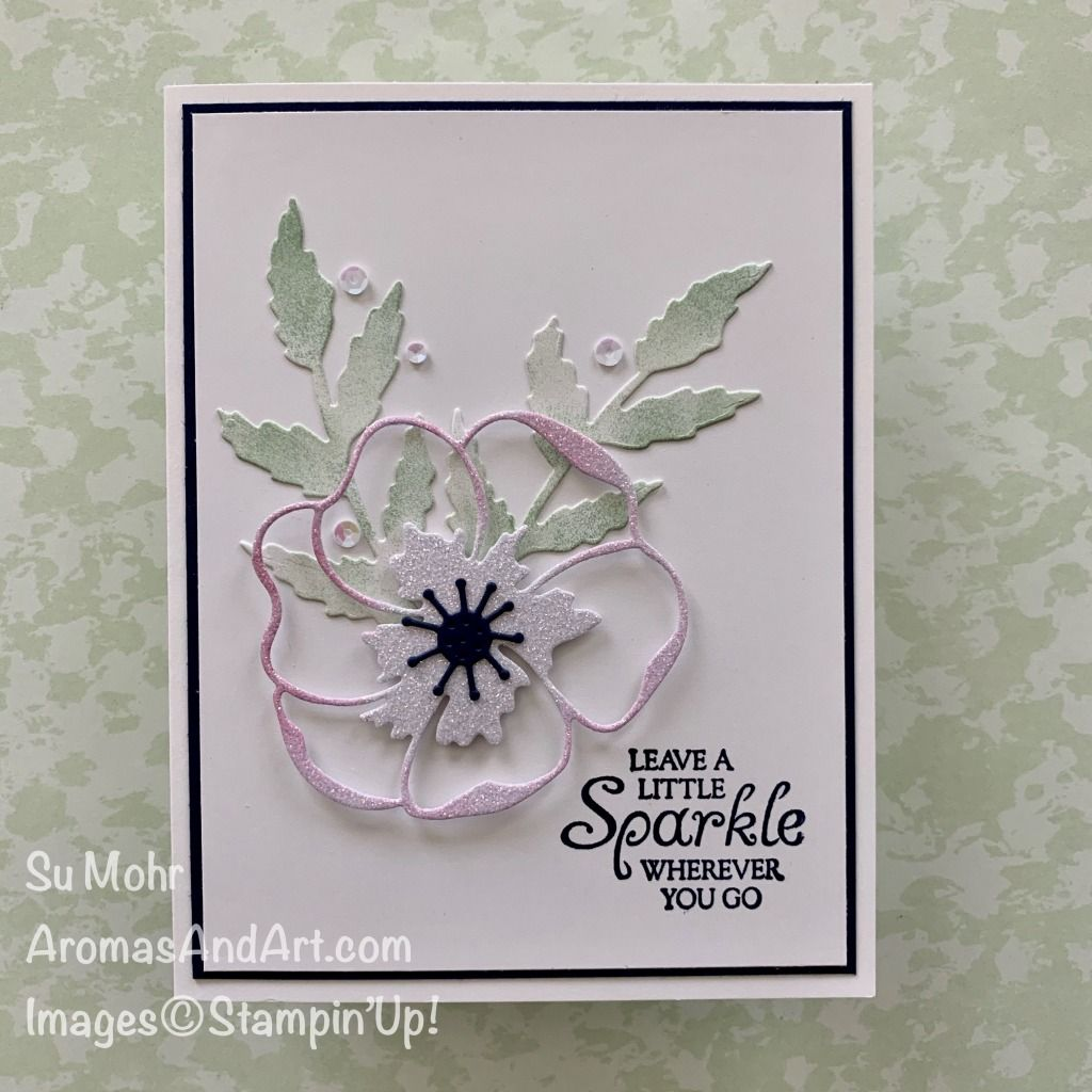 "Today's Poppy Moments flower has lots of sparkle. This set will be continuing in the new, 2020-2021 Annual Catalog, but scroll to the bottom to see info on the ""Last-Chance Products.""   I was excited to use my Poppy Moments Dies, because they are back in stock, and available at my store! Don't you love …"